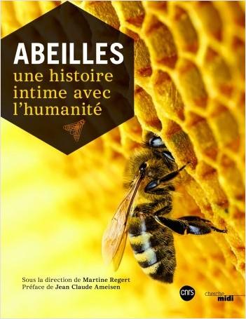 Abeilles – Une histoire intime avec l'humanité